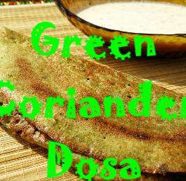 Green Coriander Dosa Recipe