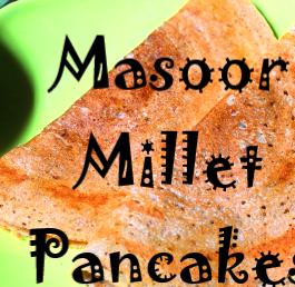 Masur Millet Pancake Recipe