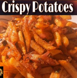 Crispy Potatoes Recipe | Homemade Recipe