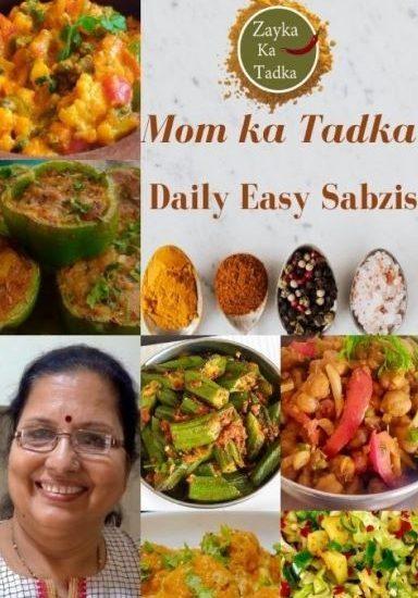 Mom Ka Tadka E book (by Vijay Haldiya - Founder of Zayka Ka Tadka)